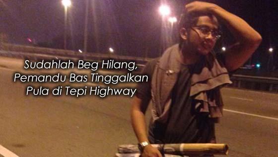 Pemandu Bas Tak Bertanggungjawab Tinggalkan Penumpang di Tepi Jalan
