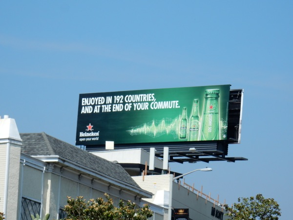 Enjoyed at the end of your commute Heineken Beer billboard