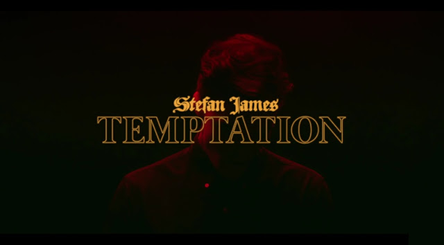 Stefan James Unveils 'Temptation' Music Video