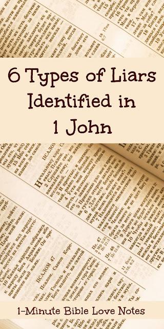 6 Types of Liars Identified in 1 John