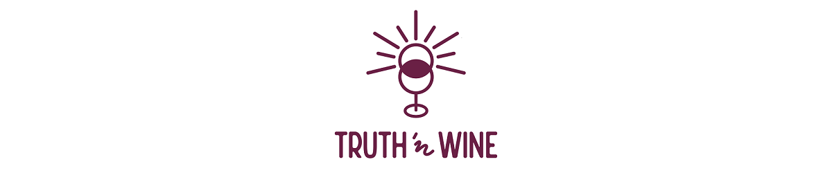 Truth 'n Wine