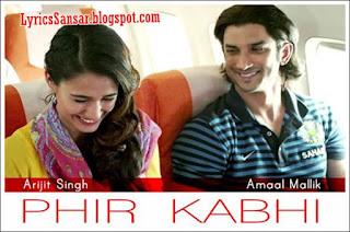 PHIR KABHI LYRICS : MS Dhoni | Arijit Singh ft. Sushant Singh Rajput