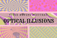 Optical Illusions in which pictures seems to be moving