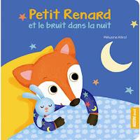 Livre petit renard et le bruit dans la nuit 0 1 2 3 ans lecture selection