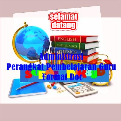 Administrasi Perangkat Pembelajaran Guru Format Words Doc
