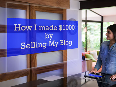 How I made $1000 by Selling My Blog : eAskme