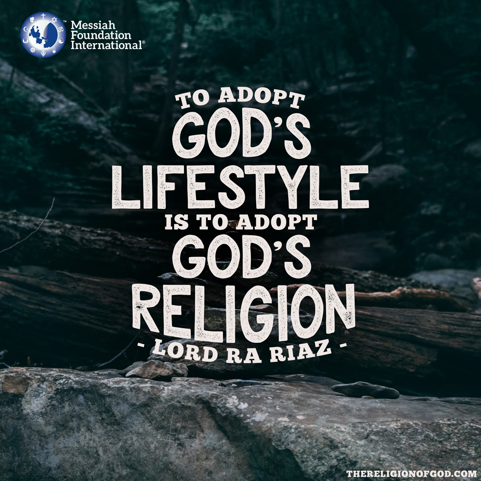 To adopt God s lifestyle is to adopt God s religion Lord Ra Riaz Gohar Shahi The Religion of God Divine Love