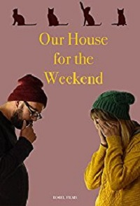 Watch Our House For the Weekend Online Free in HD