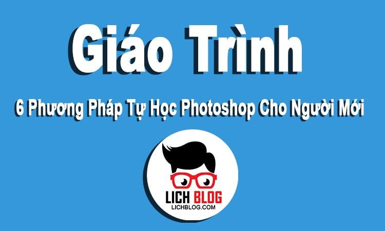 6-phuong-phap-tu-hoc-photoshop-cho-nguoi-moi