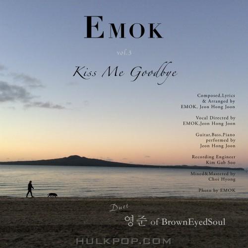 EMOK – Kiss Me Goodbye – Single