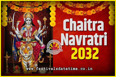 2032 Chaitra Navratri Pooja Date and Time, 2032 Navratri Calendar