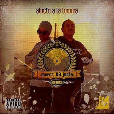 Muers & DJ Jonta - Adicto A La Locura (Remix) [2016]