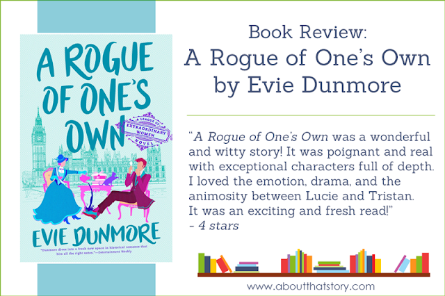 Book Review: A Rogue of One's Own by Evie Dunmore | About That Story