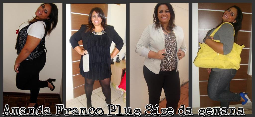 03053bef1 Plus Size da Semana  Amanda Franco