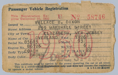 1930 NJ Passenger Vehicle Registration issued to Wallace B. Dixon for his 1926 Overland Coach. Privately held by E. Ackemann, 2016.