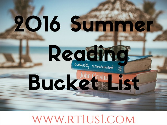 Summer 2016 Short Reading Bucket List