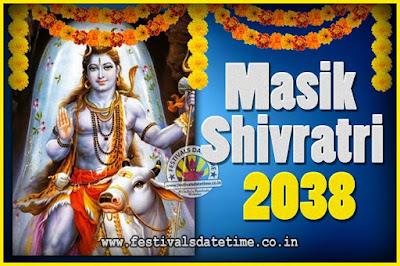 2038 Masik Shivaratri Pooja Vrat Date & Time, 2038 Masik Shivaratri Calendar