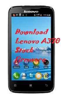 تنزيل ،فلاشة ،رسمية، لهاتف ،لينوفو ،Download، Lenovo، A370، Stock، Firmware، ROM