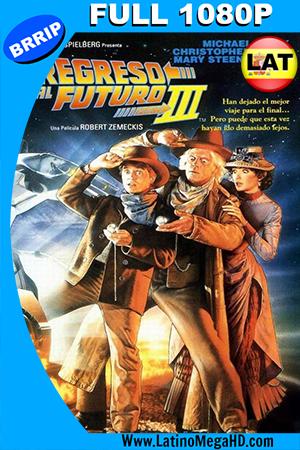 Volver al Futuro III (1990) Latino Full HD 1080P ()