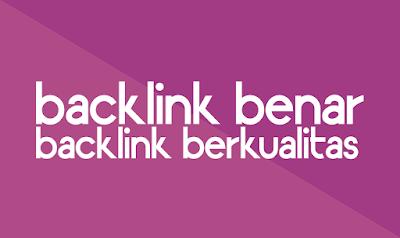 Cara Backlink Yang Benar Dan Berkualitas