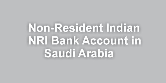 NRI Bank Account Saudi Arabia