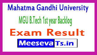 Mahatma Gandhi University MGU B.Tech 1st year Backlog Exam Results 2017