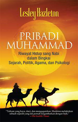 Muslim Pertama: Melihat Muhammad Lebih Dekat PDF Penulis Lesley Hazleton