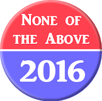 None of the Above 2016 campaign button