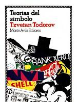 """""""Teorías del símbolo"""" - T. Todorov"""