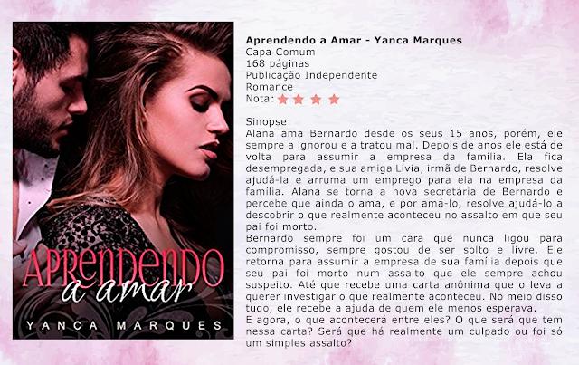 Aprendendo a amar - Yanca Marques