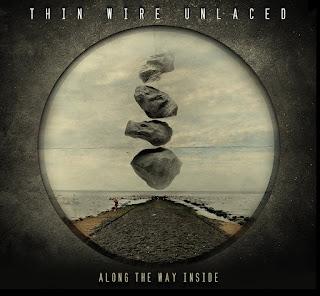 Esce l'album dei THIN WIRE UNLACED: ALONG THE WAY INSIDE