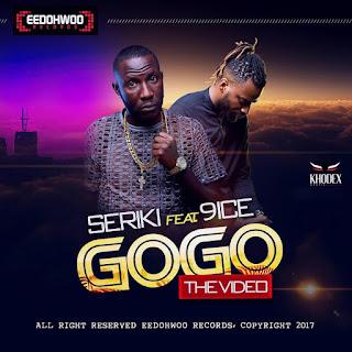 Video: Seriki ft. 9ice - GoGo
