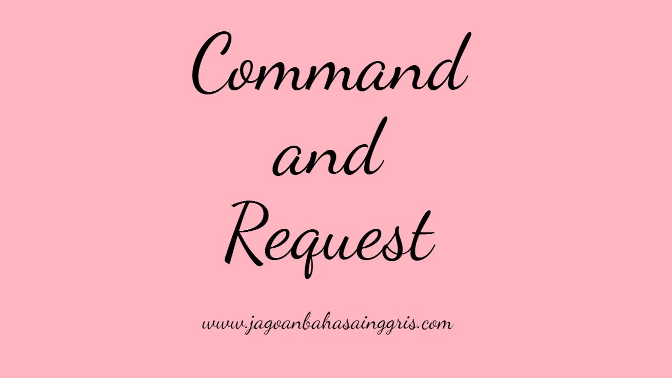 Materi Dan Soal Bahasa Inggris Command And Request Kelas 6 Sd Jagoan Bahasa Inggris