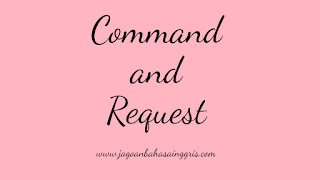 Materi dan Soal Bahasa Inggris 'Command and Request' Kelas 6 SD