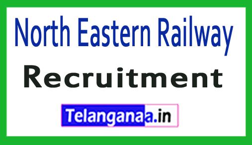 North Eastern Railway NER Recruitment