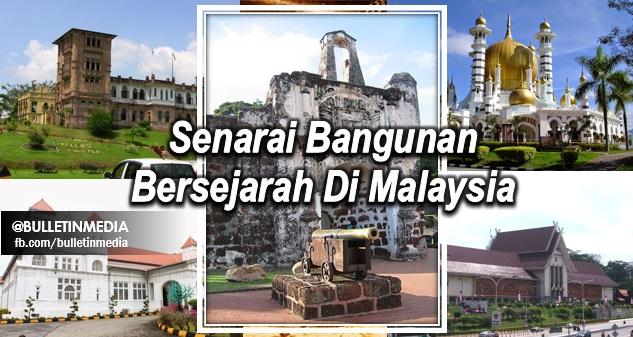 Senarai Bangunan Bersejarah Di Malaysia Pt3 2016