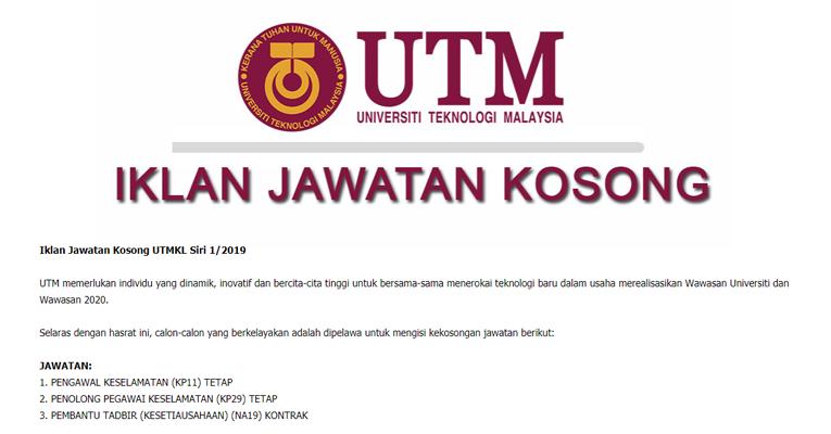 Jawatan Kosong di Universiti Teknologi Malaysia UTM 2019
