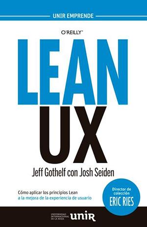 Portada del libro Lean UX de Jeff Gothelf y Josh Seiden