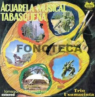 ACUARELA MUSICAL TABASQUEÑA