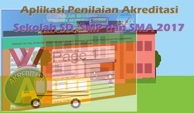 Aplikasi Penilaian Akreditasi Sekolah SD, SMP dan SMA 2017