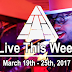 Live This Week: March 19th - 25th, 2017