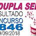 Resultado da Dupla Sena concurso 1846 (29/09/2018) ACUMULOU!!!