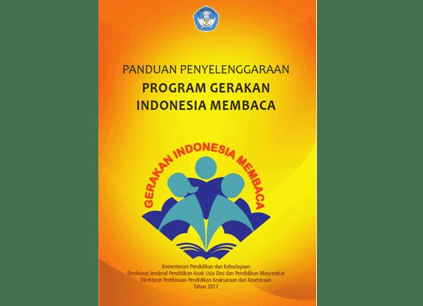Panduan Penyelenggaraan Program Gerakan Indonesia Membaca
