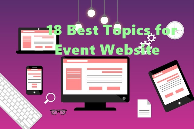 18 Best Topics for Event Website