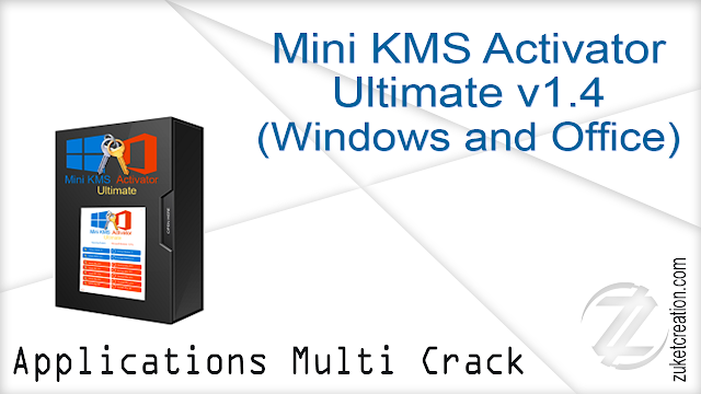 Mini KMS Activator Ultimate v1.4 (Windows and Office)