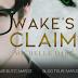 #RELEASE #BLITZ - Wake's Claim  Author: Michelle Dare    @michelle_dare  @agarcia6510