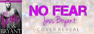 NO FEAR (Bomar Boys #3) by Jess Bryant Cover Reveal