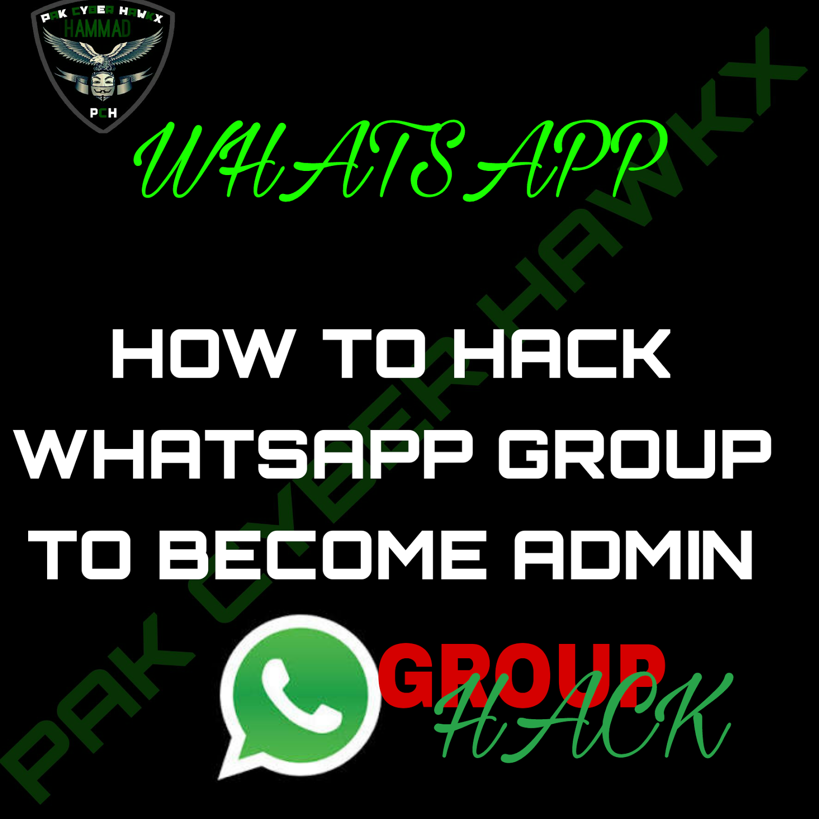 How To Hack WhatsApp Group To Become Group Admin - Technical