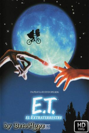 ET El Extraterrestre [1080p] [Latino-Ingles] [MEGA]