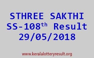 STHREE SAKTHI Lottery SS 108 Result 29-05-2018